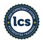 LCS - Lean Competency System Accreditation - Reinvigoration